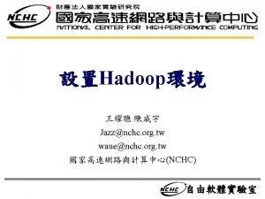 Yahoos Hadoop Cluster 10 000 machines running Hadoop