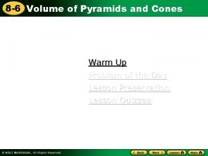 8 6 Volume of Pyramids and Cones Warm
