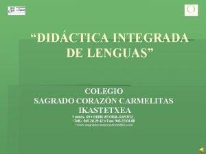 DIDCTICA INTEGRADA DE LENGUAS COLEGIO SAGRADO CORAZN CARMELITAS
