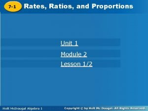 7 1 Rates Ratios and Proportions Unit 1