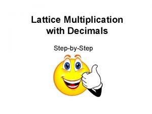 Lattice Multiplication with Decimals StepbyStep 3 42 6
