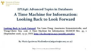 EPL 646 Advanced Topics in Databases A Time