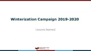 Winterization Campaign 2019 2020 Lessons learned Ukraine Shelter