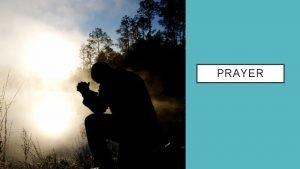 PRAYER TEACH ME TO PRAY FRIENDSHIP WITH GOD
