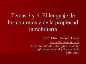 Temas 3 y 6 El lenguaje de los