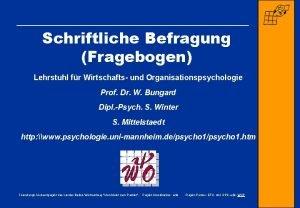 Schriftliche Befragung Fragebogen Lehrstuhl fr Wirtschafts und Organisationspsychologie