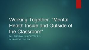Working Together Mental Health Inside and Outside of