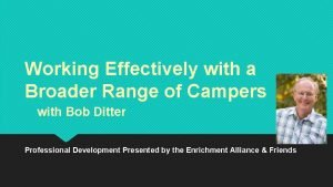 Working Effectively with a Broader Range of Campers