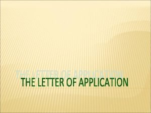 What Is a Letter of Application A Letter