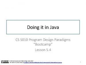 Doing it in Java CS 5010 Program Design