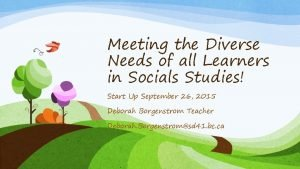 Meeting the Diverse Needs of all Learners in