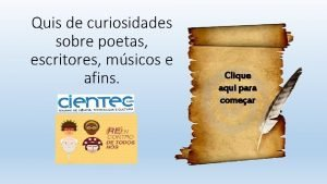 Quis de curiosidades sobre poetas escritores msicos e