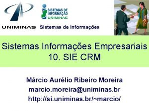 Sistemas de Informaes Sistemas Informaes Empresariais 10 SIE