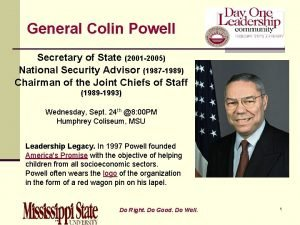 General Colin Powell Secretary of State 2001 2005