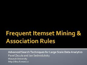 Frequent Itemset Mining Association Rules Advanced Search Techniques