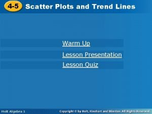 Plots and Trend Lines 4 5 Scatter Plots