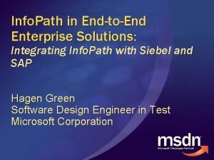 Info Path in EndtoEnd Enterprise Solutions Integrating Info