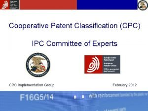 Cooperative Patent Classification CPC IPC Committee of Experts