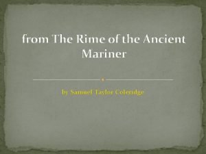 from The Rime of the Ancient Mariner by