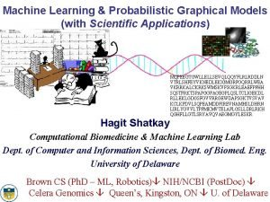Machine Learning Probabilistic Graphical Models with Scientific Applications