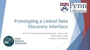 Prototyping a Linked Data Discovery Interface ALCTSLITA Linked