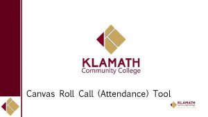 Canvas Roll Call Attendance Tool Canvas Roll Call