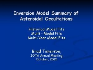 Inversion Model Summary of Asteroidal Occultations Historical Model