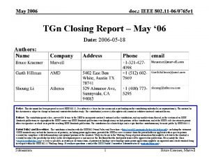 May 2006 doc IEEE 802 11 060765 r