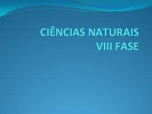 CINCIAS NATURAIS VIII FASE SISTEMA RESPIRATRIO O corpo