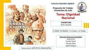 COLEGIO PALMARS ORIENTE Propuesta de Trabajo Efemrides de