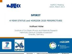Nu PECC Meeting Jlich March 2013 SPIRIT 4