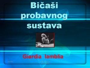 Biai probavnog sustava Giardia lamblia 2222021 ALEN VUKELI