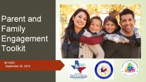 Parent and Family Engagement Toolkit 119957 September 26