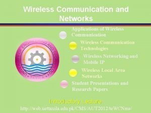 Wireless Communication and Networks Applications of Wireless Communication