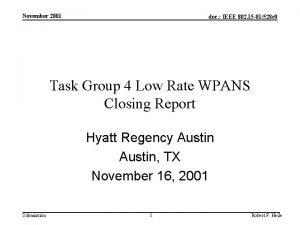 November 2001 doc IEEE 802 15 01528 r