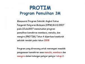 PROTIM Program Pemulihan 3 M Mesyuarat Program Sekolah