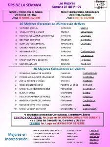 TIPS DE LA SEMANA Seman a 32 2011