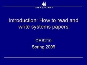 Introduction How to read and write systems papers