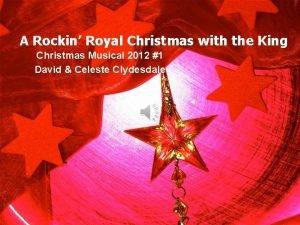 A Rockin Royal Christmas with the King Christmas