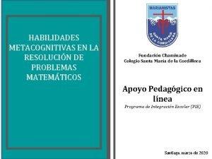 HABILIDADES METACOGNITIVAS EN LA RESOLUCIN DE PROBLEMAS MATEMTICOS