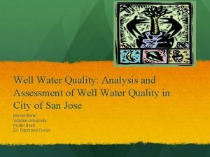 Well Water Quality Analysis and Assessment of Well