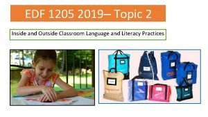 EDF 1205 2019 Topic 2 Inside and Outside