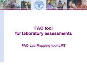 FAO tool for laboratory assessments FAO Lab Mapping