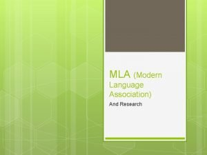 MLA Modern Language Association And Research http owl