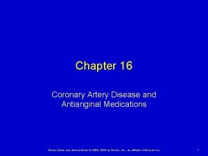 Chapter 16 Coronary Artery Disease and Antianginal Medications