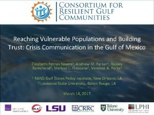 Reaching Vulnerable Populations and Building Trust Crisis Communication