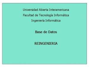 Universidad Abierta Interamericana Facultad de Tecnologa Informtica Ingeniera