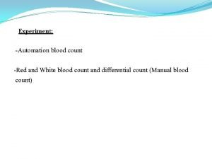 Experiment Automation blood count Red and White blood