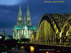 Worldwide Collection 131101 Cologne Cathedral Cologne Germany 1