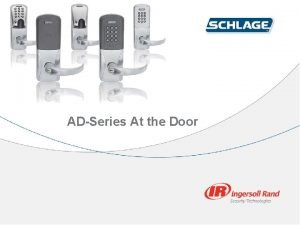 ADSeries At the Door Retrofit Cylindrical Door Prep